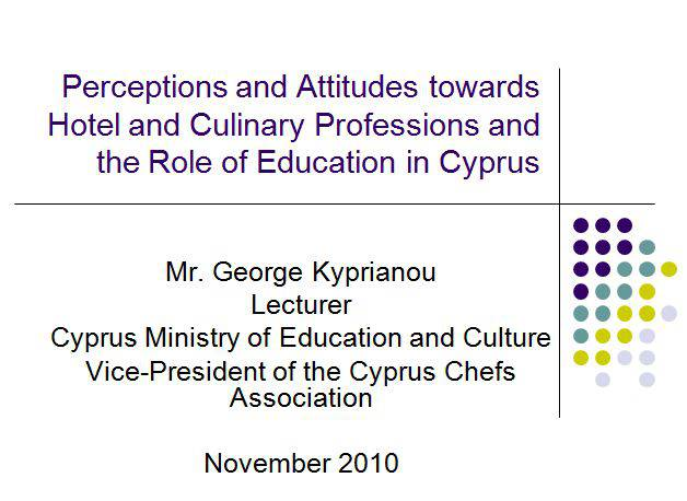 Perceptions and Attitudes towards Hotel and Culinary Professions and the Role of Education in Cyprus